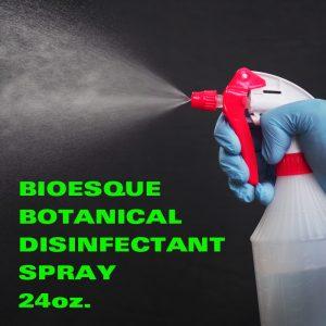 Bioesque Botanical Disinfectant / 24 oz. Spray Bottle