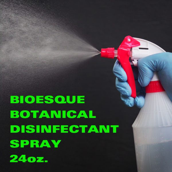 Bioesque Botanical Disinfectant / 24 oz. Spray Bottle